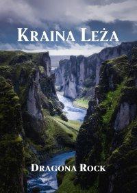 KrainaLeża - Dragona Rock - ebook