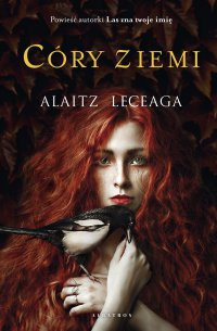 Córy Ziemi - Alaitz Leceaga - ebook
