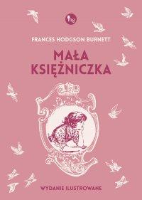 Mała księżniczka - Francis Hodgson Burnett - ebook