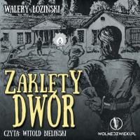 Zaklęty dwór - Walery Łoziński - audiobook