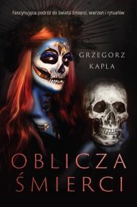 Oblicza śmierci - Grzegorz Kapla - ebook