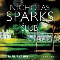 Ślub - Nicholas Sparks - audiobook