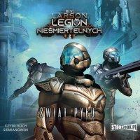 Legion nieśmiertelnych. Tom 2. Świat Pyłu - B.V. Larson - audiobook