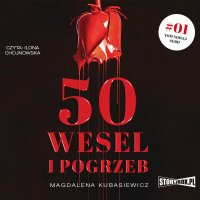 50 wesel i pogrzeb - Magdalena Kubasiewicz - audiobook