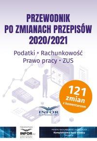 Przewodnik po zmianach przepisów 2020/2021 - Opracowanie zbiorowe - ebook