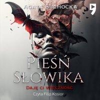 Pieśń słowika - Agata Suchocka - audiobook