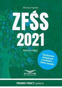 ZFŚS 2021 komentarz - Mariusz Pigulski - ebook