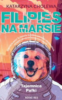 Filipies na Marsie - Katarzyna Cholewa - ebook