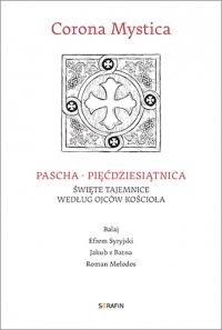 Corona Mystica Pascha – Pięćdziesiątnica - Balaj - audiobook