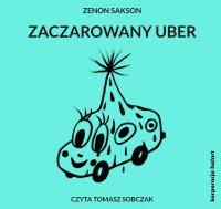 Zaczarowany uber - Zenon Sakson - audiobook