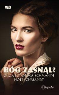 Bóg zasnął - Olga Podolska-Schmandt - ebook