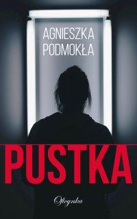 Pustka - Agnieszka Podmokła - ebook