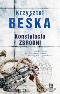 Konstelacja zbrodni - Krzysztof Beśka - ebook