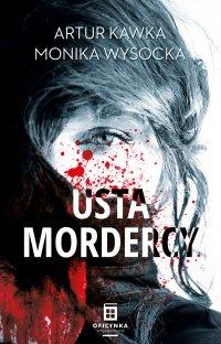 Usta mordercy - Artur Kawka - ebook