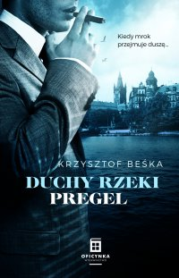 Duchy rzeki Pregel - Krzysztof Beśka - ebook