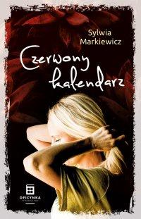 Czerwony kalendarz - Sylwia Markiewicz - ebook