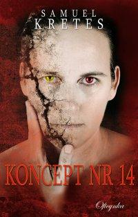 Koncept nr 14 - Samuel Kretes - ebook