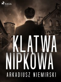 Klątwa Nipkowa - Arkadiusz Niemirski - ebook