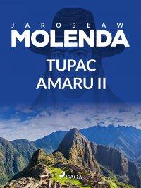 Tupac Amaru II - Jarosław Molenda - ebook