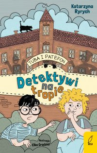 Tuba i Patefon. Detektywi na tropie - Katarzyna Ryrych - ebook