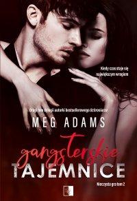Gangsterskie tajemnice - Meg Adams - ebook