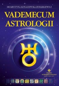 Vademecum astrologii - dr Krystyna Konaszewska-Rymarkiewicz - ebook