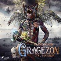 Cykl Pendorum. Część VIII. Gragezon - Krzysztof Bonk - audiobook