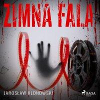 Zimna fala - Jarosław Klonowski - audiobook