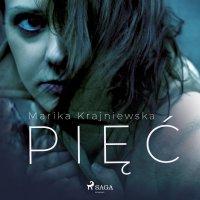 Pięć - Marika Krajniewska - audiobook