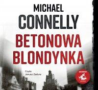 Betonowa blondynka - Michael Connelly - audiobook