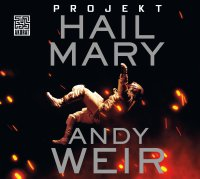 Projekt Hail Mary - Andy Weir - audiobook