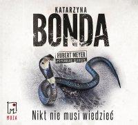 Nikt nie musi wiedzieć - Katarzyna Bonda - audiobook