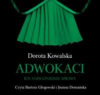 Adwokaci - Dorota Kowalska - audiobook