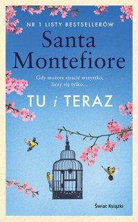Tu i teraz - Santa Montefiore - ebook