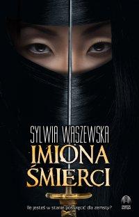 Imiona śmierci - Sylwia Waszewska - ebook
