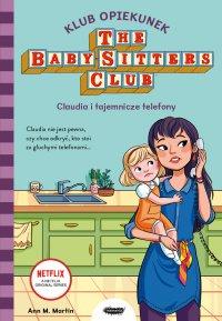 Klub Opiekunek. Claudia i tajemnicze telefony - Anna M. Martin - ebook
