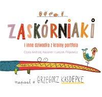 Zaskórniaki i inne dziwadła z krainy portfela - Grzegorz Kasdepke - audiobook