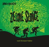 Zielone słońce - Zbigniew Kowerczyk - audiobook