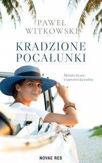Kradzione pocałunki - Paweł Witkowski - ebook