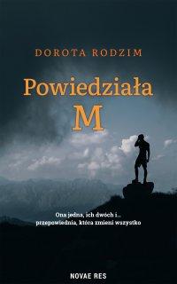 Powiedziała M - Dorota Rodzim - ebook