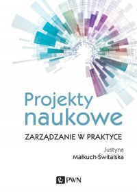 Projekty naukowe - Justyna Małkuch-Świtalska - ebook