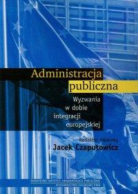 Administracja publiczna - Jacek Czaputowicz - ebook