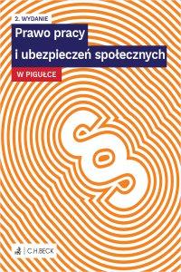 Prawo pracy i ubezpieczeń społecznych w pigułce. Wydanie 2 - r. pr. Marek Martyna - ebook