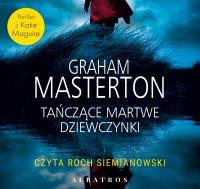 Tańczące martwe dziewczynki - Graham Masterton - audiobook