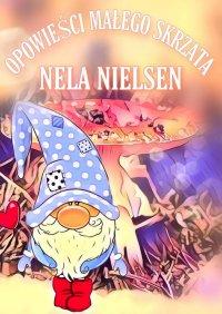 Opowieści Małego Skrzata - Nela Nielsen - ebook