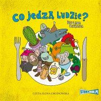 Co jedzą ludzie? - Paulina Wierzba - audiobook