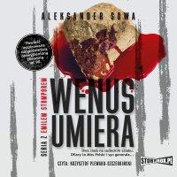 Wenus umiera - Aleksander Sowa - audiobook