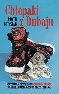 Chłopaki z Dubaju - Piotr Krysiak - ebook