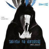 Tabletki na dorosłość - Dorota Suwalska - audiobook