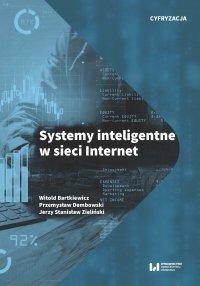Systemy inteligentne w sieci Internet - Witold Bartkiewicz - ebook
